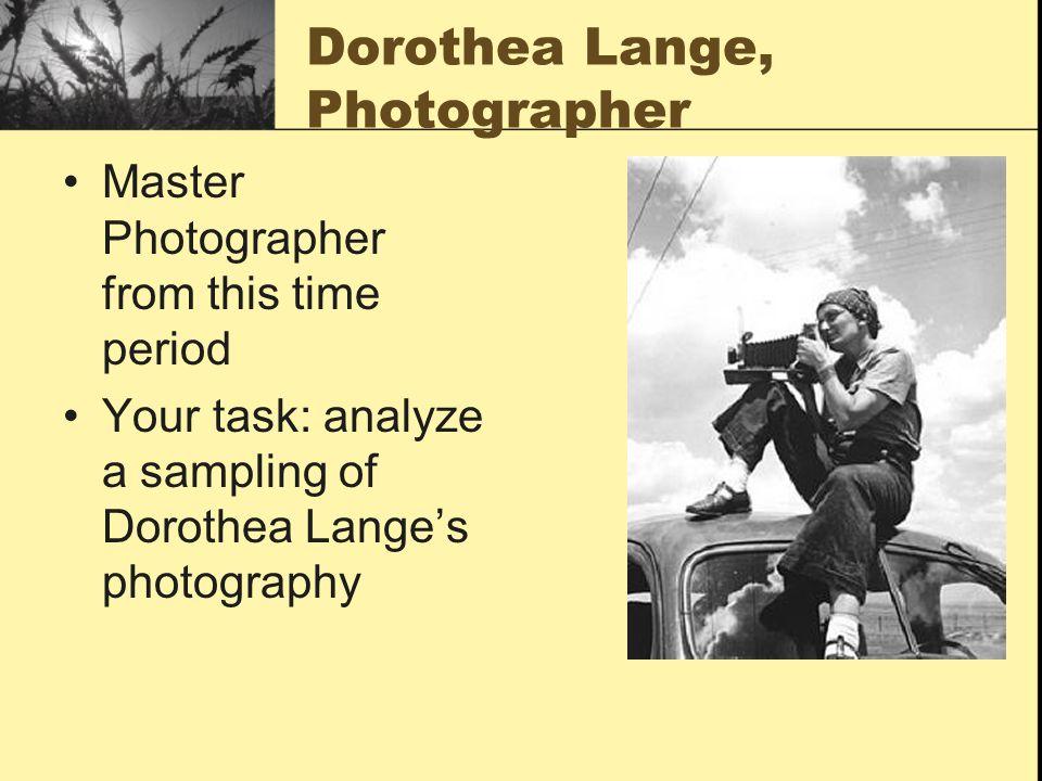 Dorothea Lange, Photographer