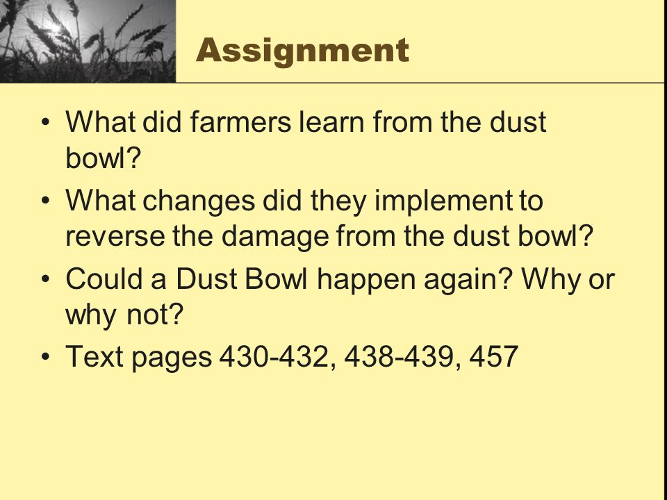 Assignment What did farmers learn from the dust bowl
