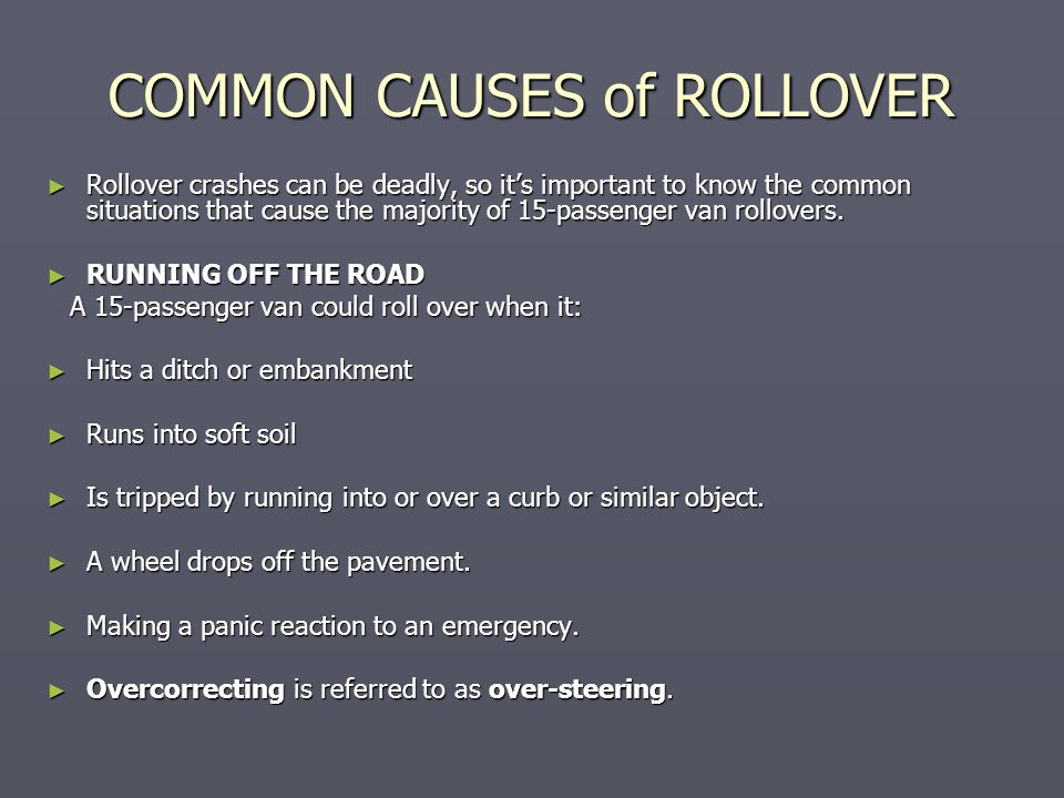COMMON CAUSES of ROLLOVER