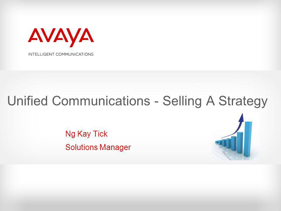 Unified Communications - Selling A Strategy
