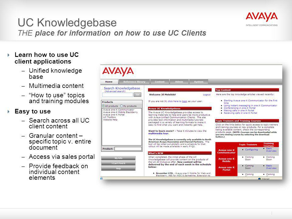 UC Knowledgebase THE place for information on how to use UC Clients