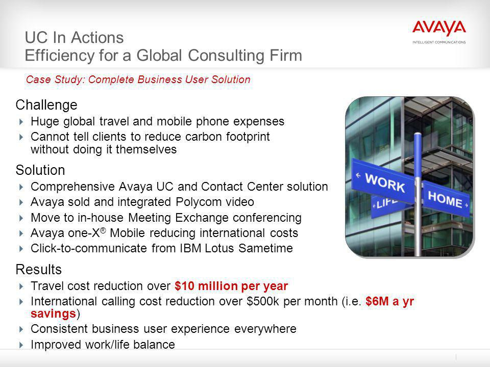 UC In Actions Efficiency for a Global Consulting Firm
