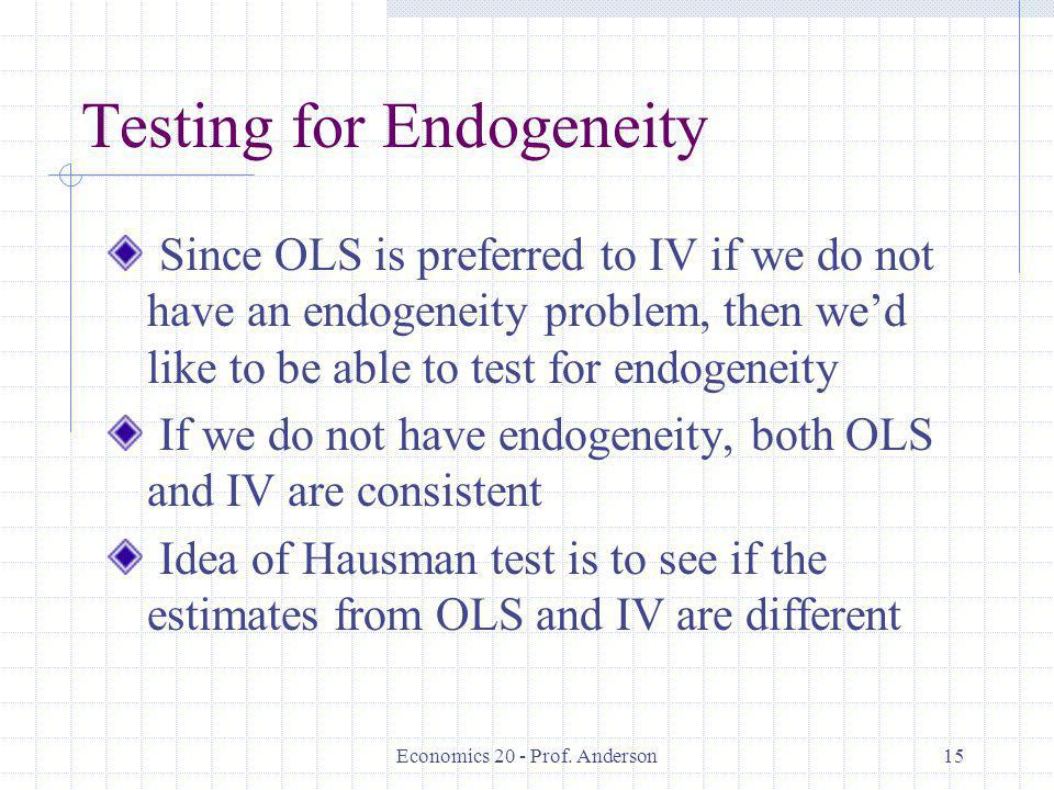 Testing for Endogeneity