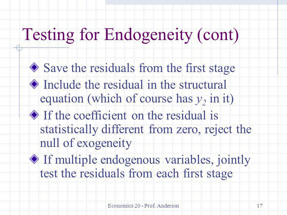 Testing for Endogeneity (cont)