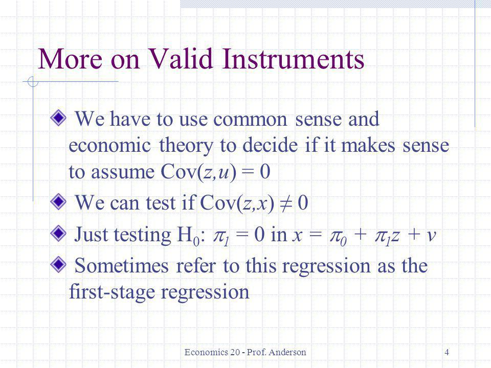 More on Valid Instruments