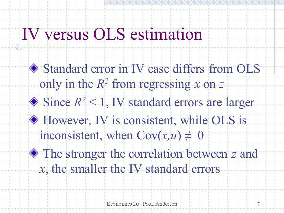 IV versus OLS estimation
