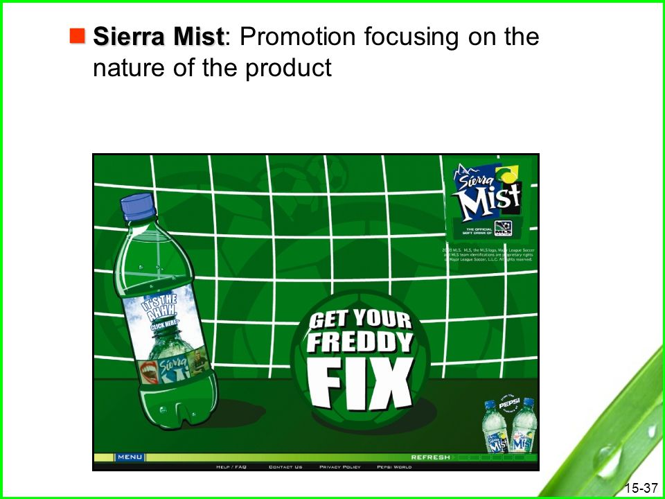 Sierra Mist: Promotion focusing on the nature of the product