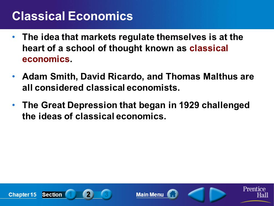 Classical Economics The idea that markets regulate themselves is at the heart of a school of thought known as classical economics.