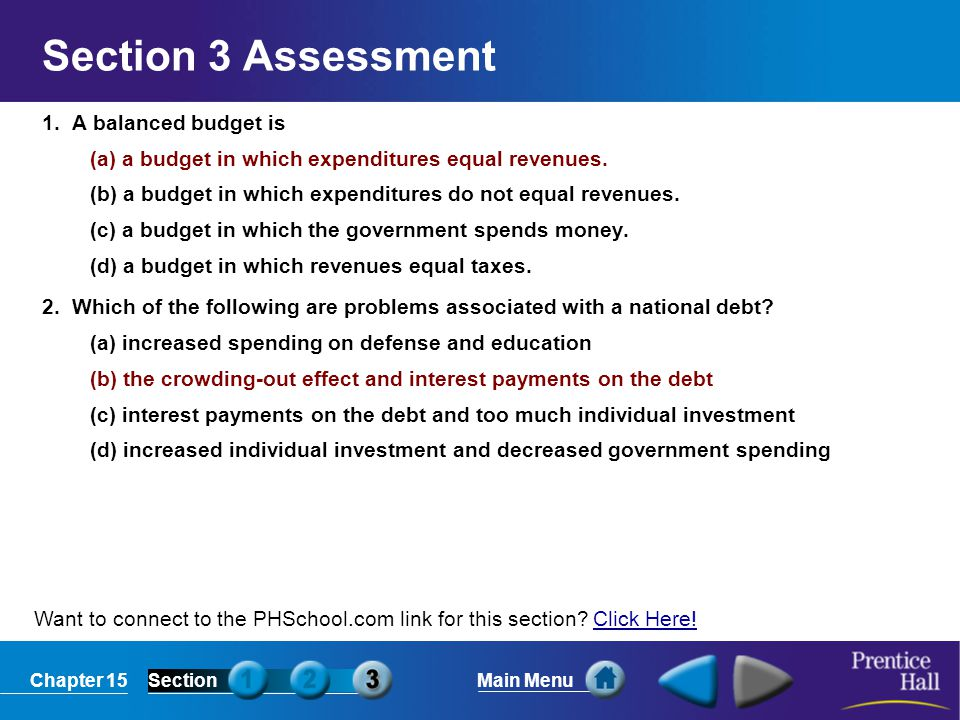 Section 3 Assessment 1. A balanced budget is