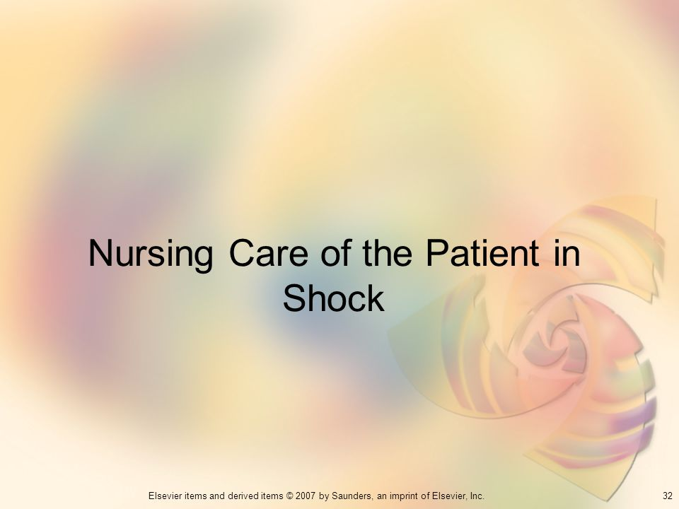 Nursing Care of the Patient in Shock