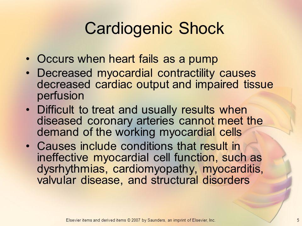 Cardiogenic Shock Occurs when heart fails as a pump