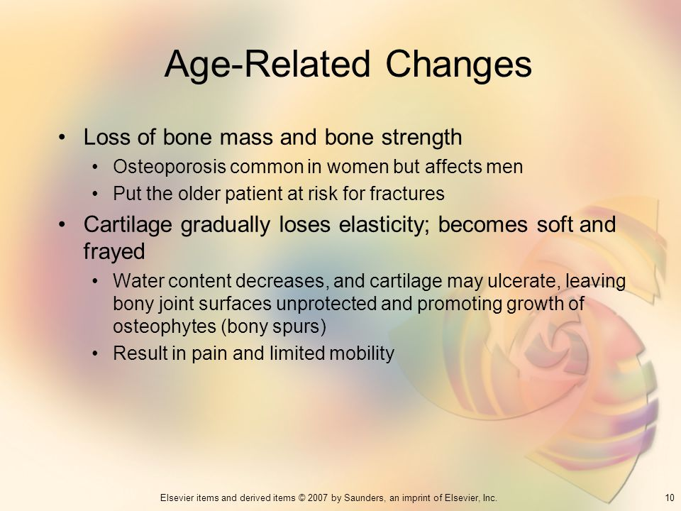 Age-Related Changes Loss of bone mass and bone strength