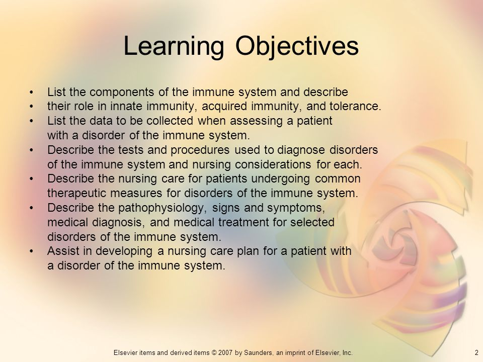 Learning Objectives List the components of the immune system and describe. their role in innate immunity, acquired immunity, and tolerance.