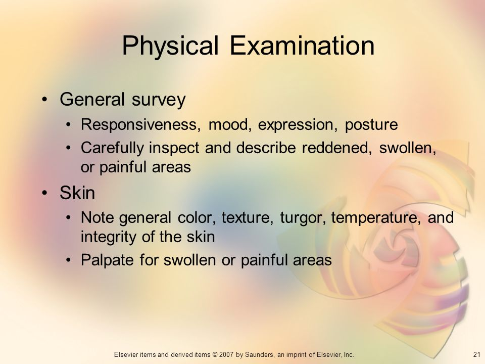 Physical Examination General survey Skin