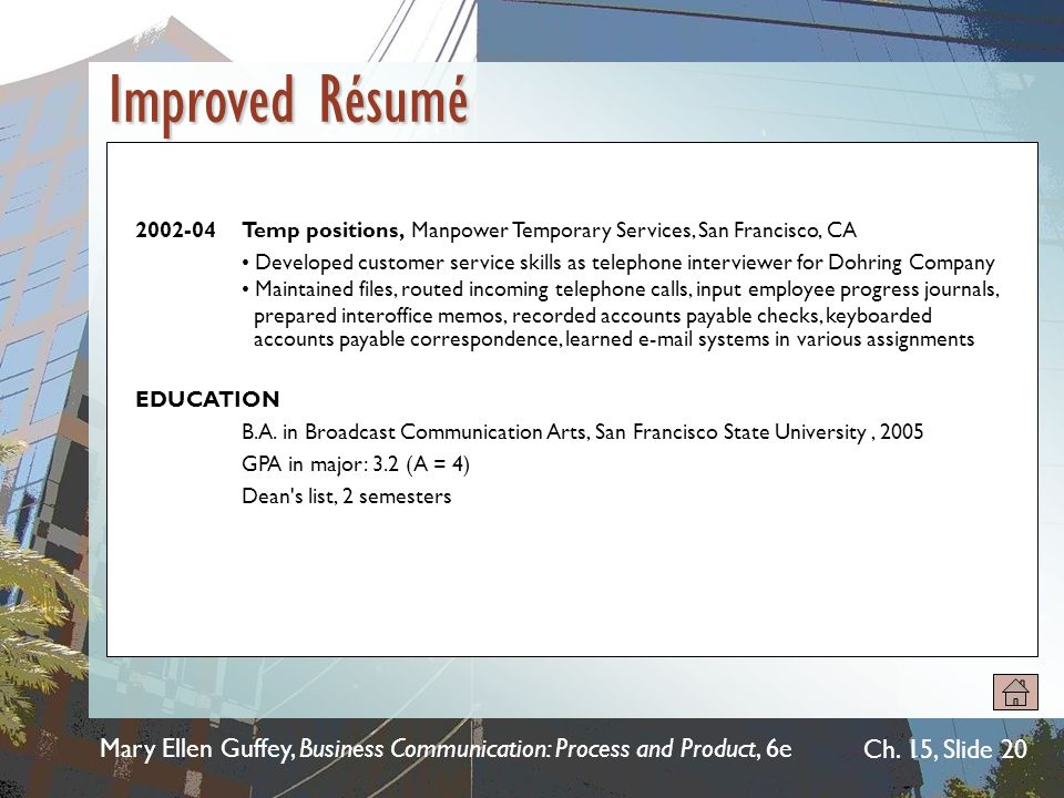 Improved Résumé 2002-04 Temp positions, Manpower Temporary Services, San Francisco, CA.