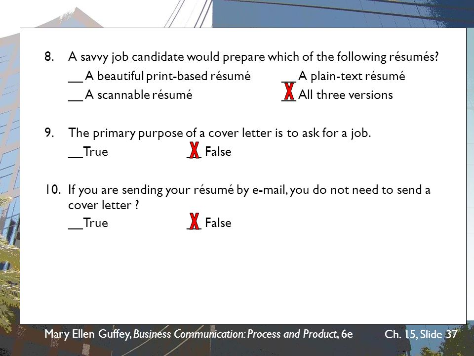 8. A savvy job candidate would prepare which of the following résumés