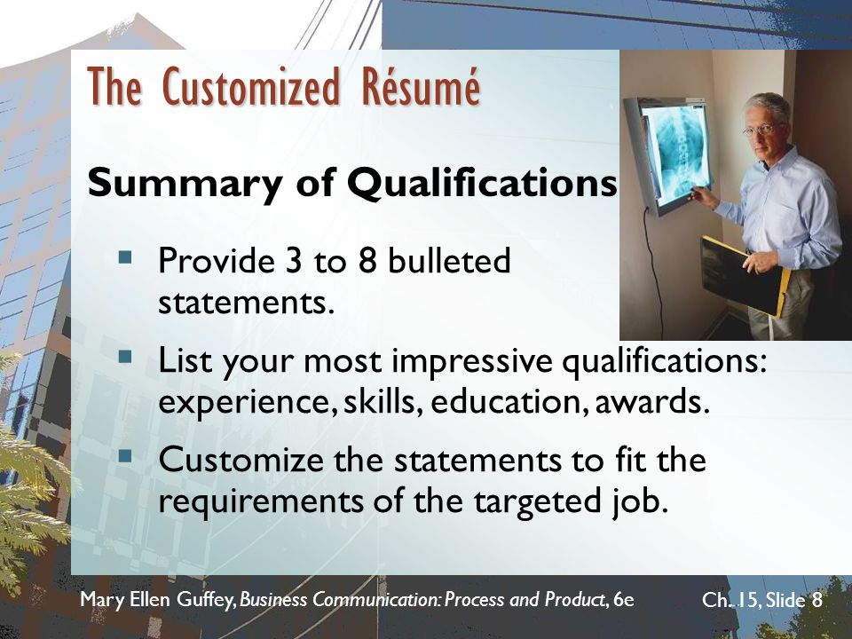 The Customized Résumé Summary of Qualifications