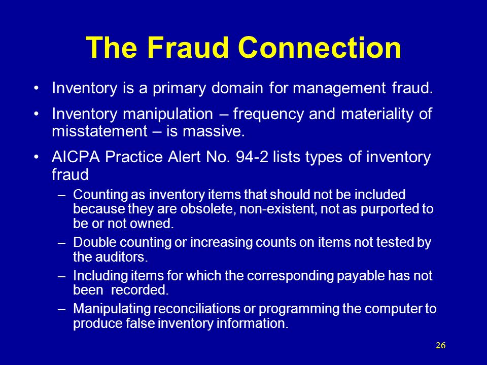 The Fraud Connection Inventory is a primary domain for management fraud.