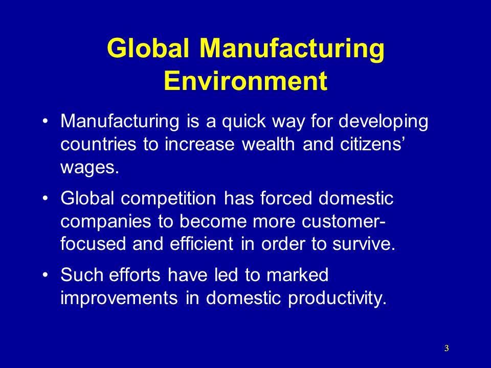 Global Manufacturing Environment