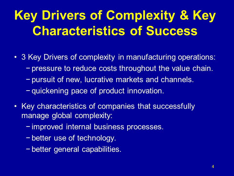 Key Drivers of Complexity & Key Characteristics of Success