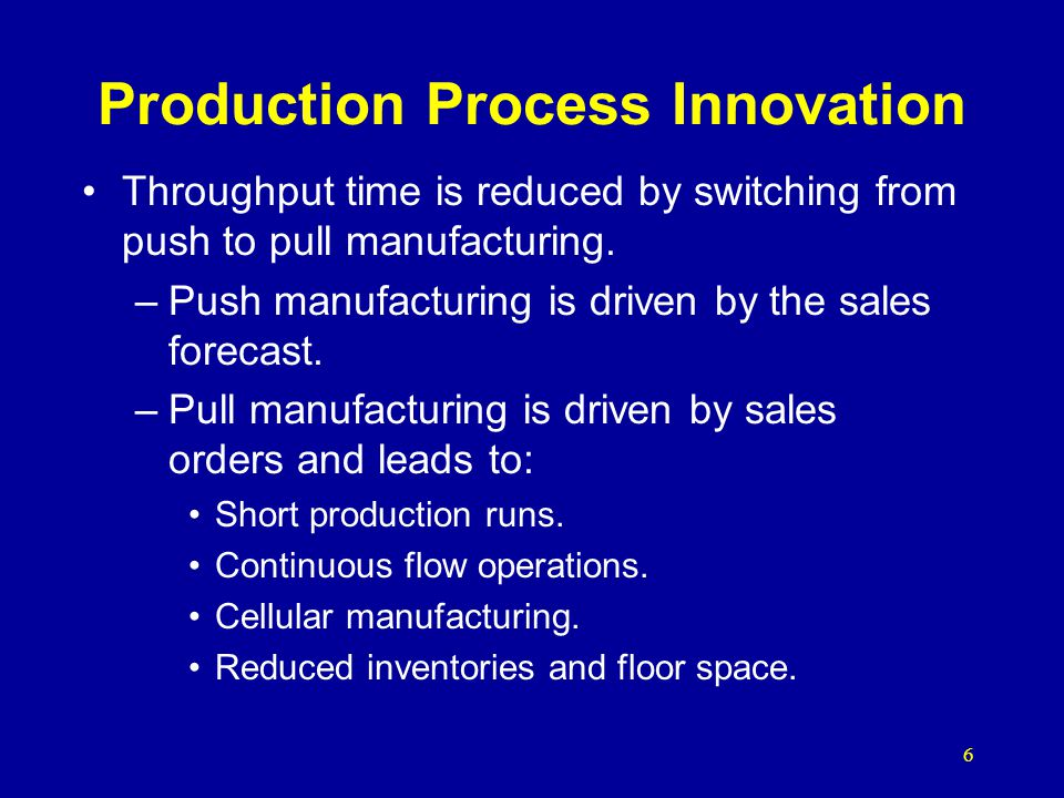 Production Process Innovation