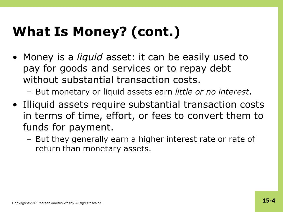 What Is Money (cont.)