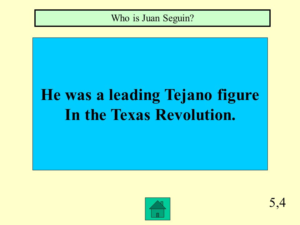 He was a leading Tejano figure In the Texas Revolution.