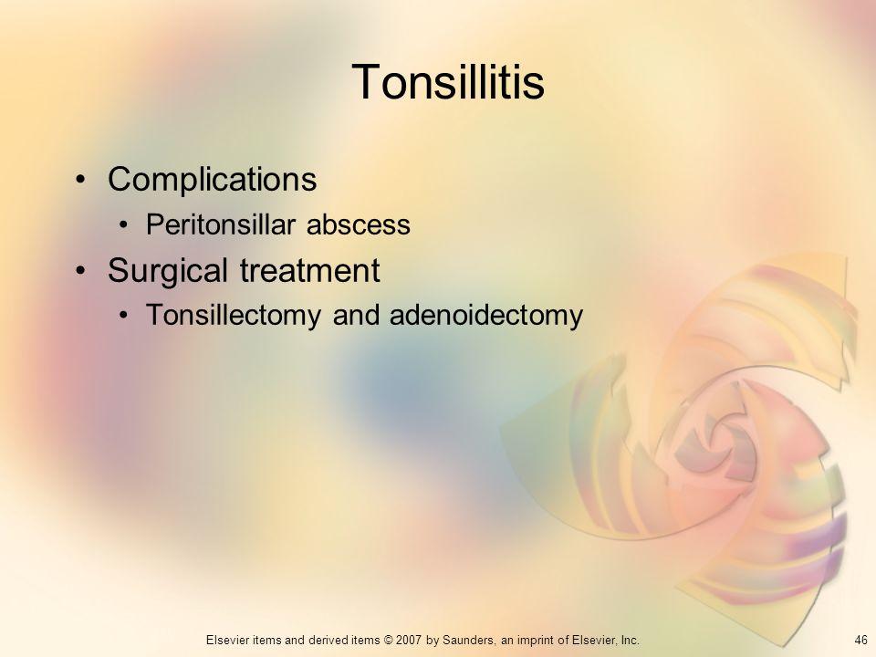 Tonsillitis Complications Surgical treatment Peritonsillar abscess