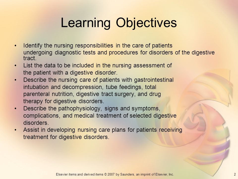 Learning Objectives Identify the nursing responsibilities in the care of patients.