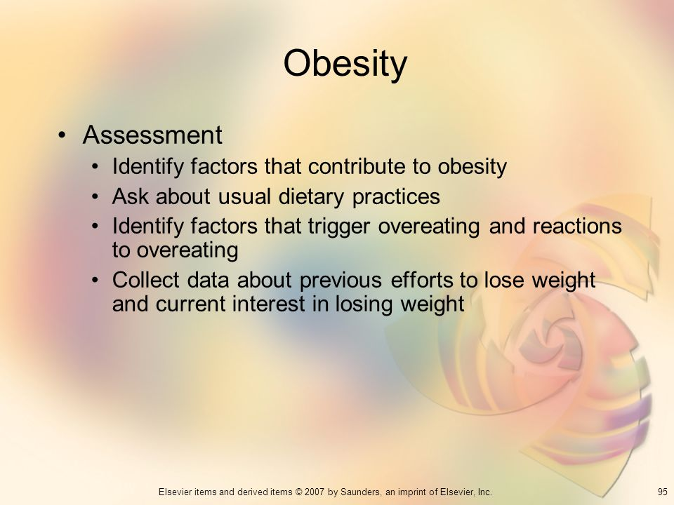 Obesity Assessment Identify factors that contribute to obesity