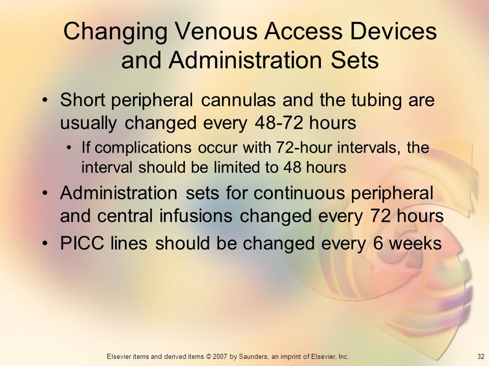 Changing Venous Access Devices and Administration Sets