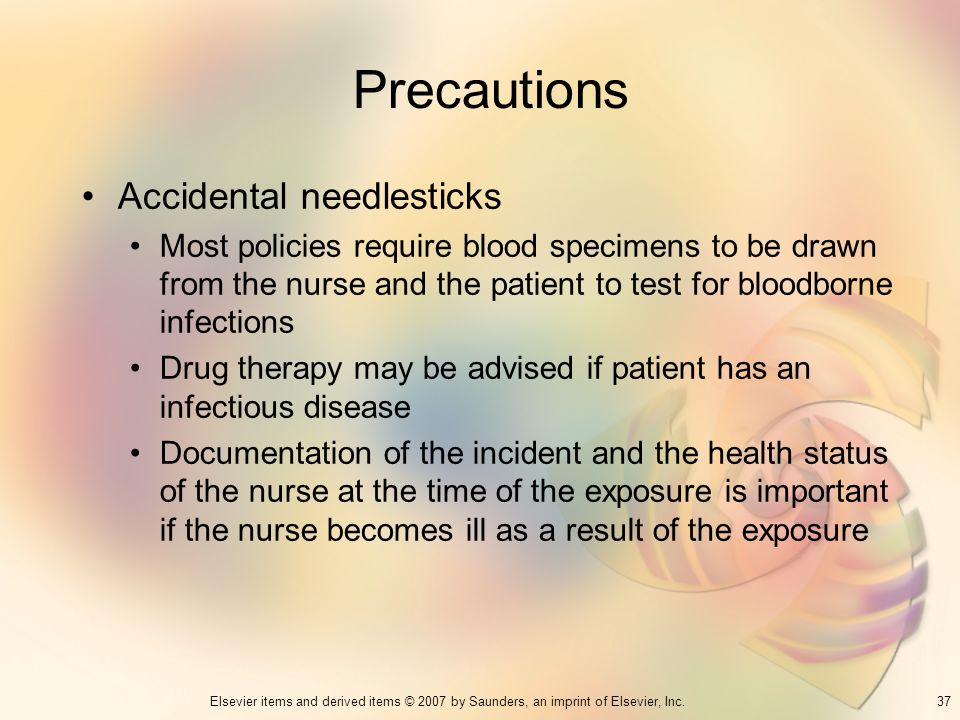Precautions Accidental needlesticks