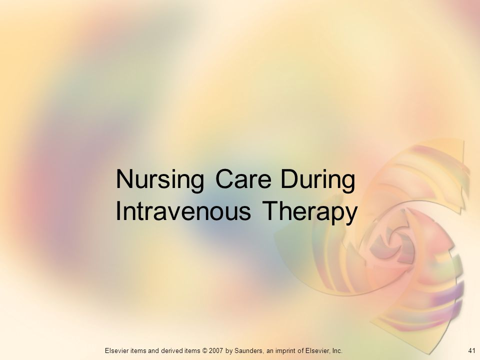 Nursing Care During Intravenous Therapy
