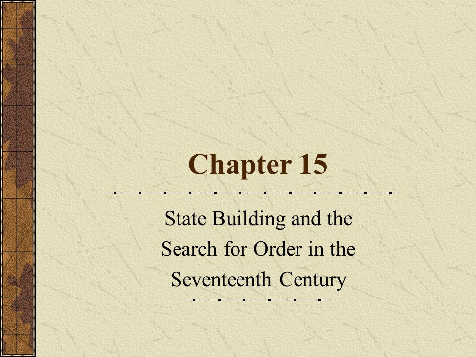 State Building and the Search for Order in the Seventeenth Century