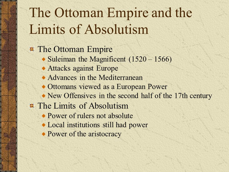 The Ottoman Empire and the Limits of Absolutism