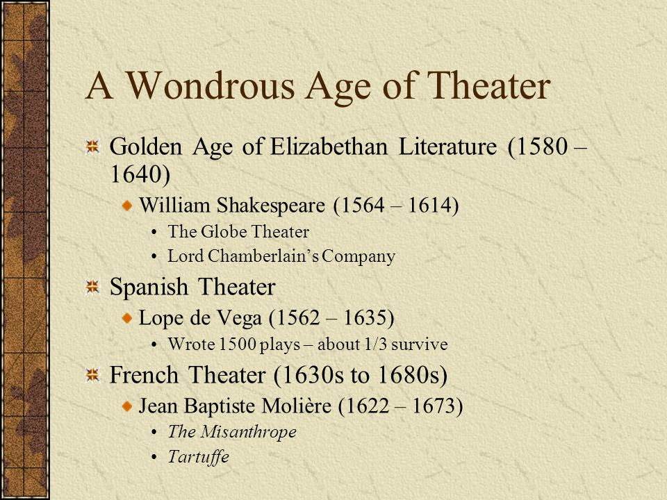 A Wondrous Age of Theater