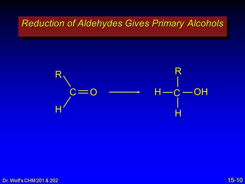 Reduction of Aldehydes Gives Primary Alcohols