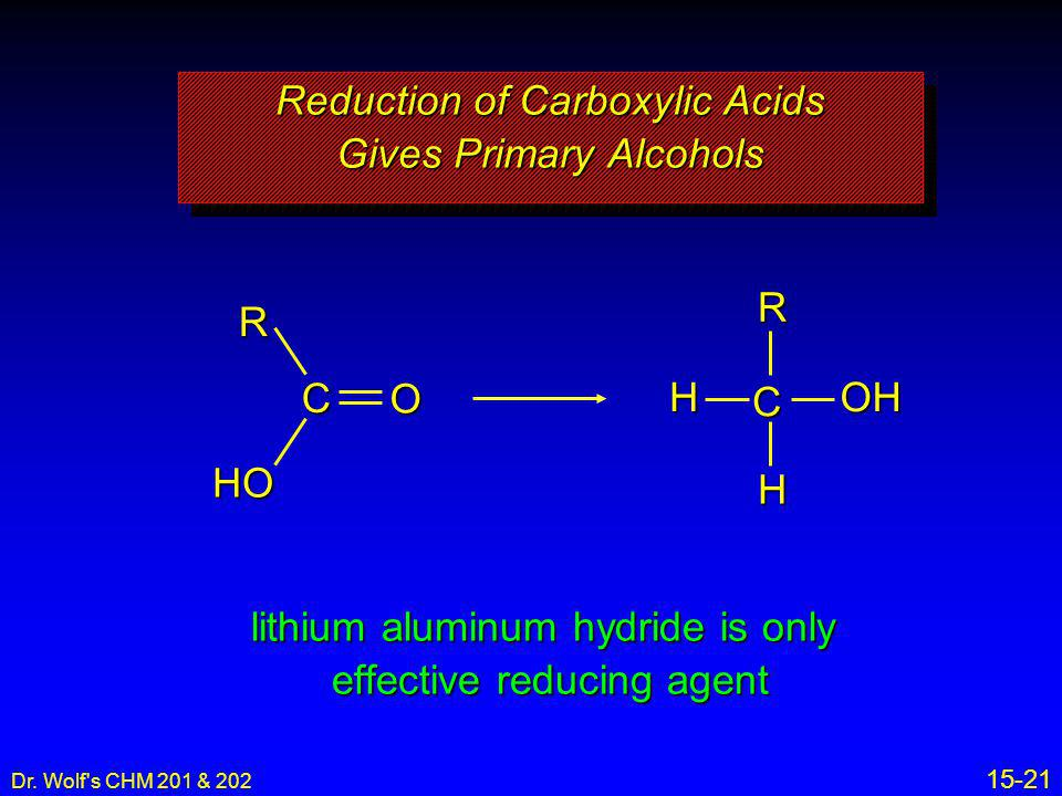 Reduction of Carboxylic Acids Gives Primary Alcohols