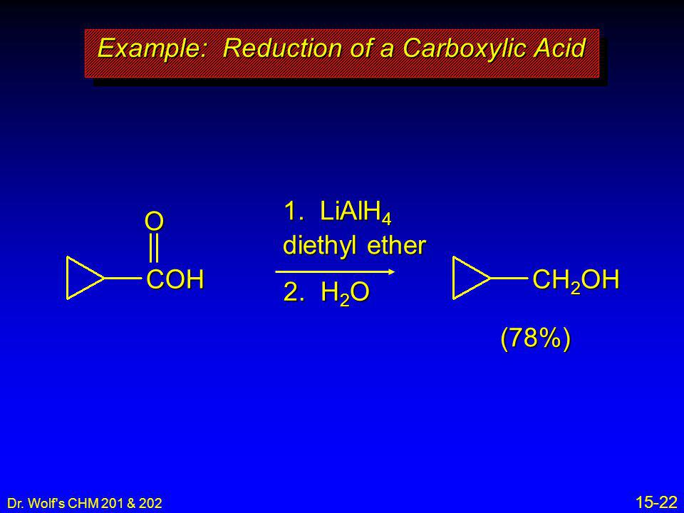 Example: Reduction of a Carboxylic Acid