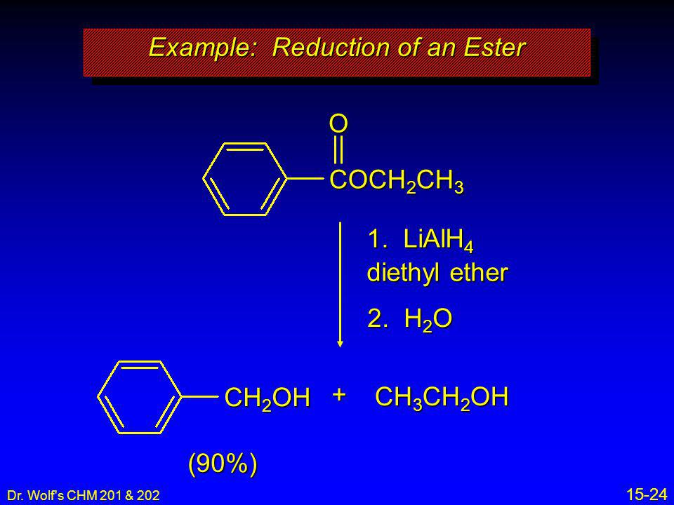 Example: Reduction of an Ester