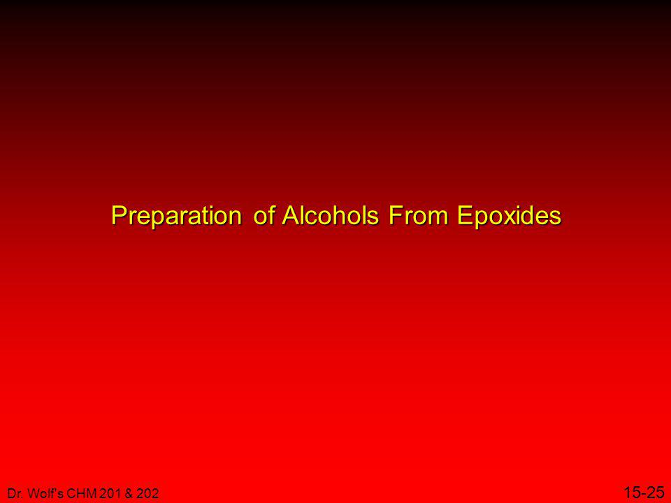 Preparation of Alcohols From Epoxides