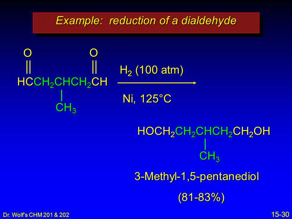 Example: reduction of a dialdehyde