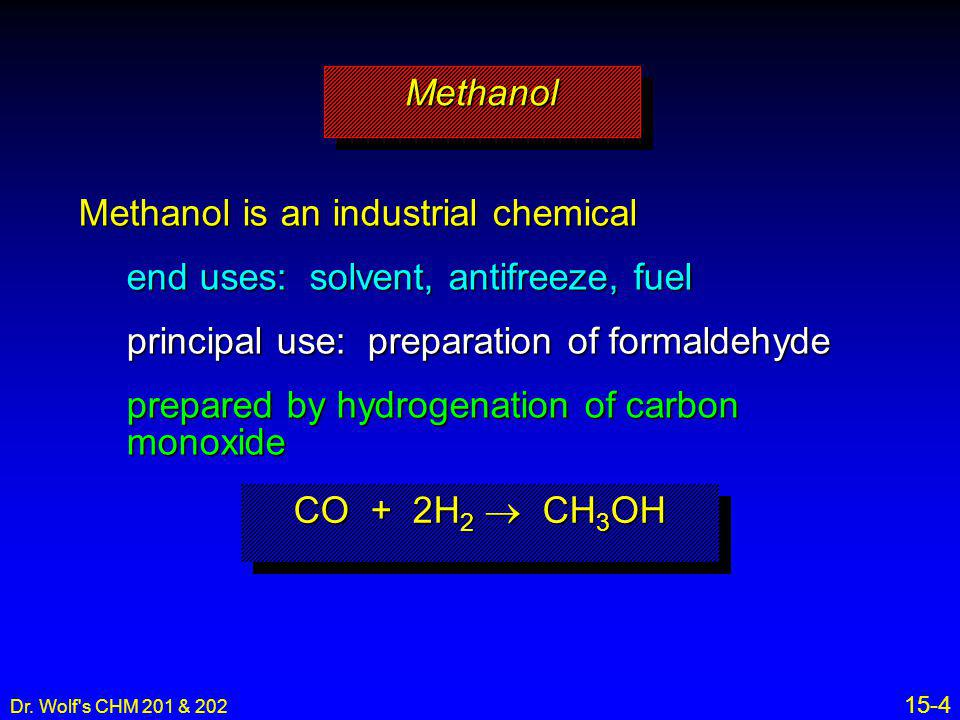 Methanol is an industrial chemical end uses: solvent, antifreeze, fuel