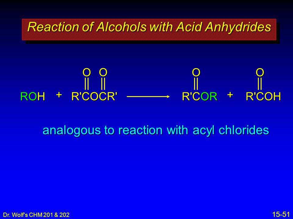 Reaction of Alcohols with Acid Anhydrides