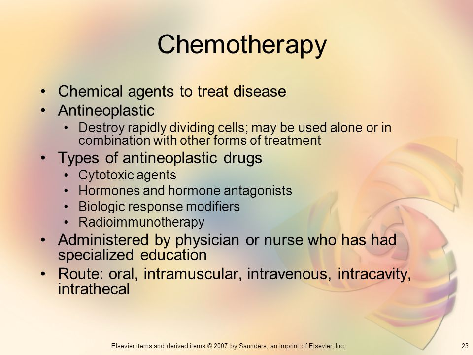 Chemotherapy Chemical agents to treat disease Antineoplastic