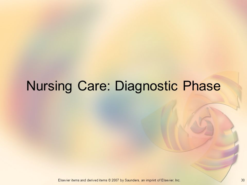 Nursing Care: Diagnostic Phase