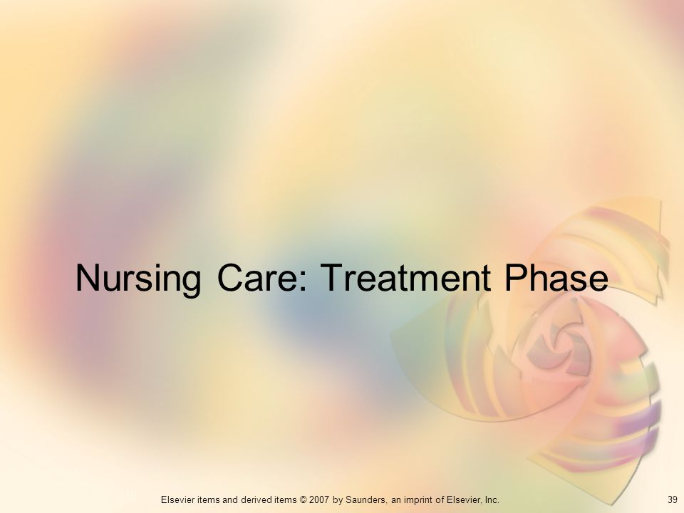 Nursing Care: Treatment Phase