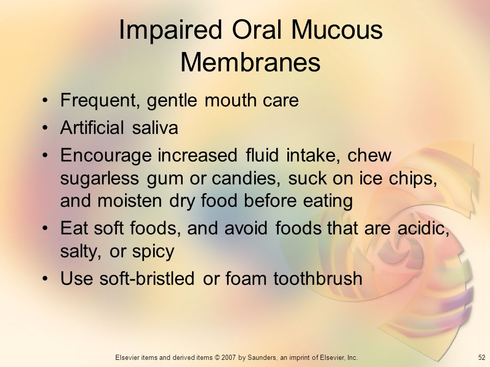 Impaired Oral Mucous Membranes
