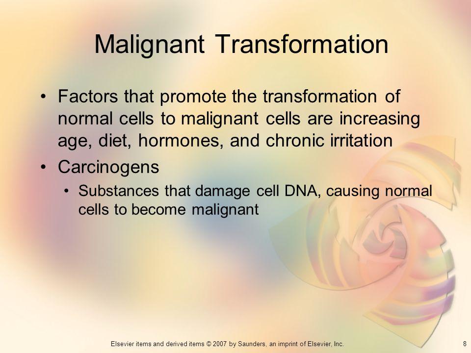 Malignant Transformation