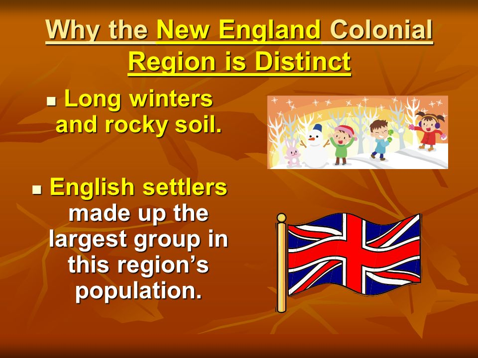 Why the New England Colonial Region is Distinct